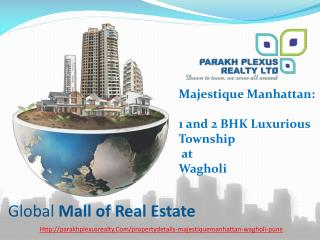 Buy 1 & 2 BHK luxurious Township in wagholi by Majestique Manhattan