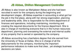 JB Abbas, Dhillon Management Controller