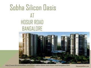 Sobha Silicon Oasis by Sobha Developers Ltd at Hosur Road - PPT