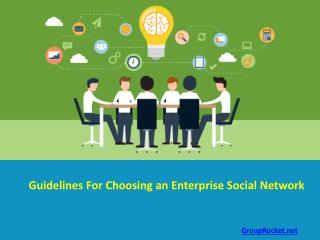 Guidelines for Choosing an Enterprise Social Network