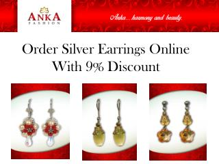Order Silver Earrings Online With 9% Discount