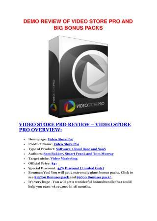 Video Store Pro  review-$26,800 bonus & discount