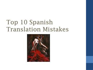 Top 10 Spanish Translation Mistakes