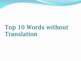 Top 10 Words Without Translation