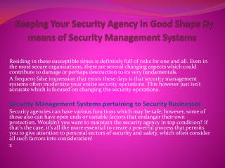 Keeping Your Security Agency in Good Shape By means of Security Management Systems
