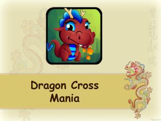 Dragon Cross Mania