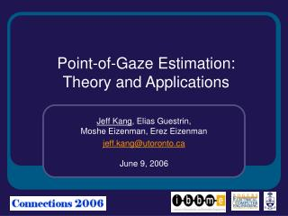 Point-of-Gaze Estimation:  Theory and Applications