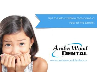 Three Tips to Help Children Overcome Their Fear of the Dentist