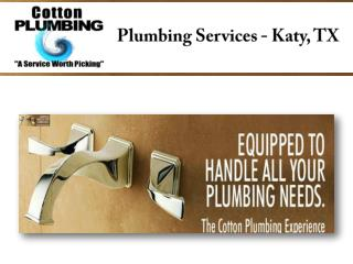 Plumbing Services - Katy, TX