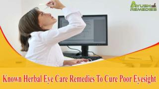 Known Herbal Eye Care Remedies To Cure Poor Eyesight