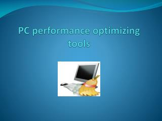 PC Optimizing Tools