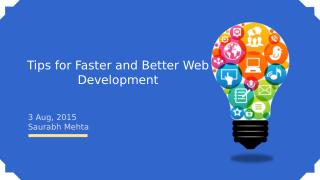 Tips for Faster and Better Web Development