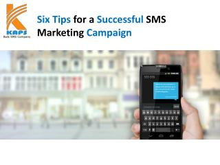 Six tips for a successful sms marketing campaign