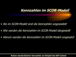 Kennzahlen im SCOR-Modell