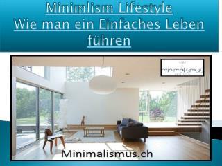 Minimlism Lifestyle Wie man ein Einfaches Leben führen