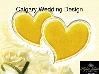 Calgary Wedding Design