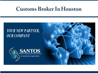 Customs Broker Houston
