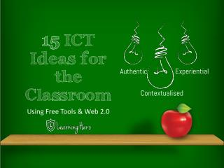 15 ICT Project Ideas for the classroom
