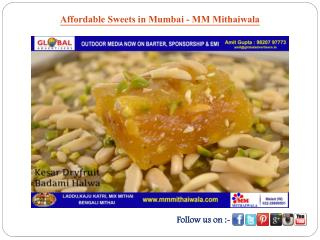Affordable Sweets in Mumbai - MM Mithaiwala