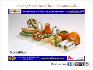 Amazing Mix Mithai Online - MM Mithaiwala