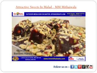 Attractive Sweets In Malad - MM Mithaiwala