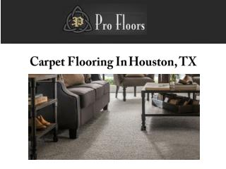 Carpet Flooring In Houston TX