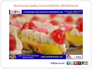Buy Premium Quality Sweets in Mumbai- MM Mithaiwala