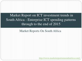 2025-Market Report on ICT investment trends in South Africa
