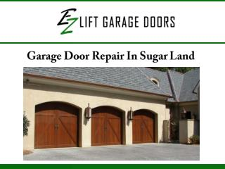 Garage Door Repair In Sugar Land, TX