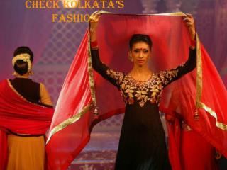 Check Kolkata's Recent & Trendy Fashion & its effect on economy