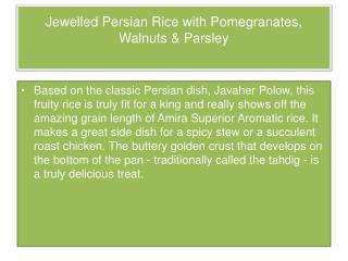Jewelled Persian Rice with Pomegranates, Walnuts & Parsley