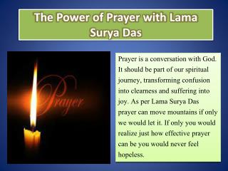 The Power of Prayer with Lama Surya Das