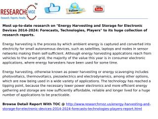 Energy Harvesting and Storage for Electronic Devices 2014-2024: Forecasts, Technologies, Players