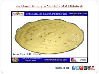 Shrikhand Delivery in Mumbai - MM Mithaiwala
