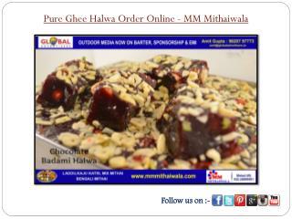 Pure Ghee Halwa Order Online - MM Mithaiwala