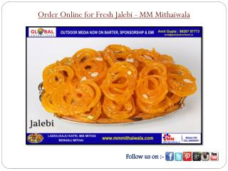 Order Online for Fresh Jalebi - MM Mithaiwala