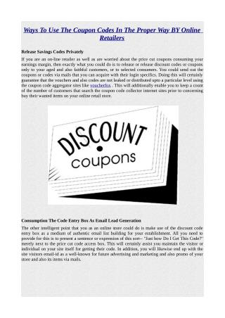 Ways To Use The Coupon Codes In The Proper Way BY Online Retailers