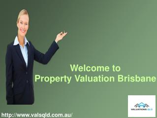 Acquire Private Residential Property with Valuation QLD
