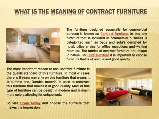 What is the meaning of contract furniture?