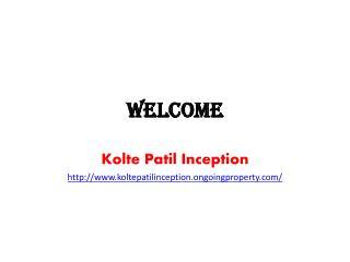 Kolte Patil Inception Bangalore
