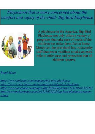 Big Bird Playhouse Trustworthy Preschool