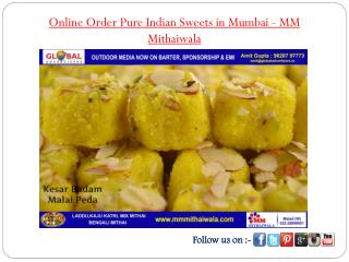 Online Order Pure Indian Sweets in Mumbai - MM Mithaiwala