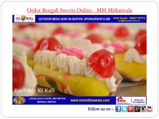 Order Bengali Sweets Online - MM Mithaiwala