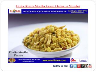 Order Khatta Meetha Farsan Online in Mumbai - MM Mithaiwala