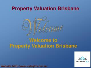 Get Mortgage and Property Valuation with Valuation QLD