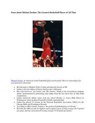 "Interesting Facts about Michael ""MJ"" Jordan"