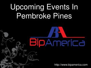 Upcoming Events In Pembroke Pines