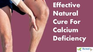 Effective Natural Cure For Calcium Deficiency