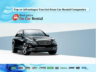Top 10 Advantages You Get from Car Rental Companies