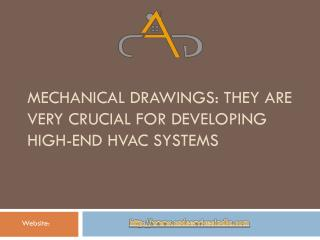 Mechanical Drawings: They are Very Crucial for Developing High-End HVAC Systems
